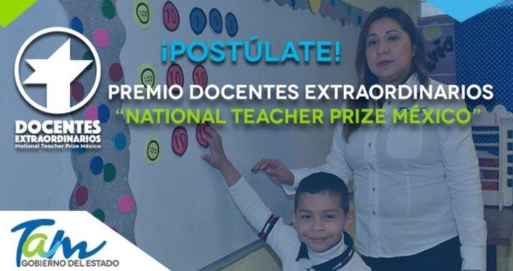"""Premio Docentes Extraordinarios: """"National Teacher Prize México"""""""