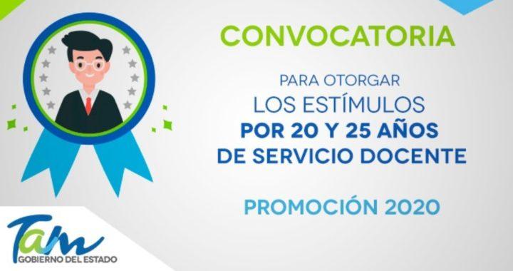 Convocatoria para otorgar los estímulos por 20 y 25 años de servicio docente Promoción 2020